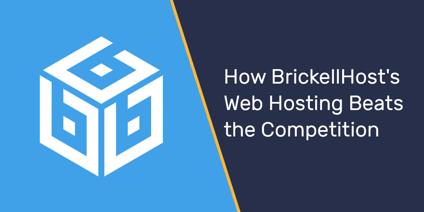 How BrickellHost's Web Hosting Beats the Competition