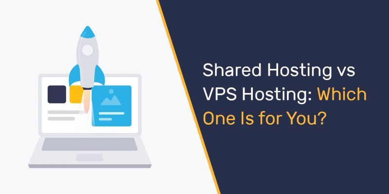 Shared Hosting vs VPS Hosting: Which One Is for You?