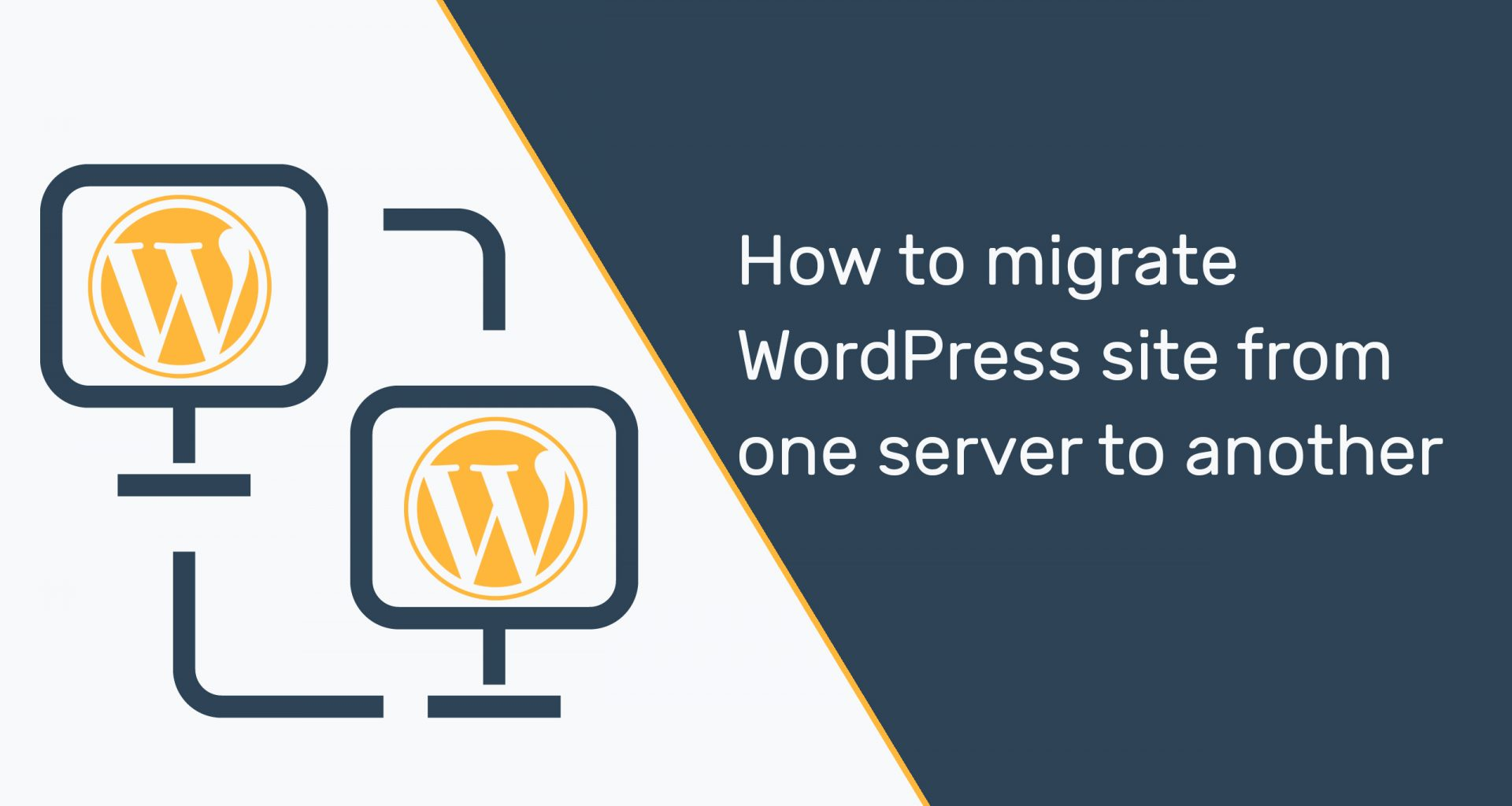 How to migrate WordPress site from one server to anotherHow to migrate WordPress site from one server to another - Beginners guide